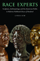 Race Experts: Sculpture, Anthropology, and the American Public in Malvina Hoffman's Races of Mankind