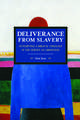 Deliverance From Slavery: Attempting A Biblical Theology In The Service Of Liberation: Historical Materialism Volume 110