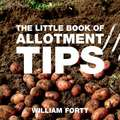 The Little Book of Allotment Tips:  Party Food for Happy Children