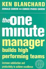 The One Minute Manager Builds High Performance Teams