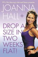 Drop a Size in Two Weeks Flat!