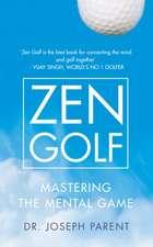 Parent, D: Zen Golf