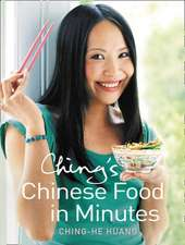 Huang, C: Ching's Chinese Food in Minutes