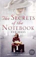 Haas, E: The Secrets of the Notebook