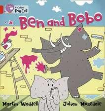 Ben and Bobo