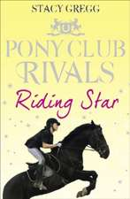 Riding Star:  A Real Food Adventure