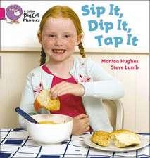 Sip It, Dip It, Tap It