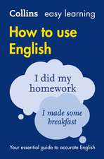 Collins Dictionaries: Easy Learning How to Use English