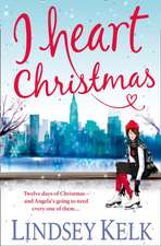 Kelk, L: I Heart Christmas