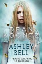 Koontz, D: Ashley Bell