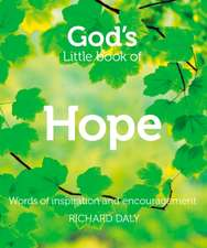 God S Little Book of Hope:  Words of Inspiration and Encouragement