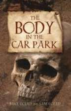 Gould, M: The Body in the Car Park
