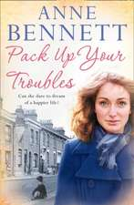Bennett, A: Pack Up Your Troubles