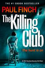 The Killing Club (Detective Mark Heckenburg, Book 3):  Local Discoveries for Great Escapes