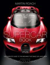 Roach, M: The Supercar Book