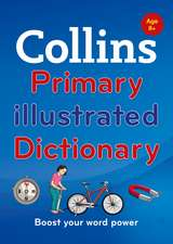 Collins Primary Illustrated Dictionary [Second Edition]:  Our Official Autobiography