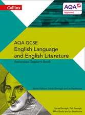Collins AQA GCSE English Language and English Literature:  Advanced Student Book
