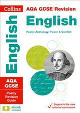 Collins Gcse Revision and Practice - New 2015 Curriculum Edition -- Aqa Gcse Poetry Anthology:  Revision Guide