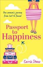 Stone, C: Passport to Happiness
