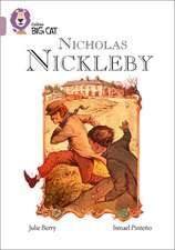 Collins Big Cat -- Nicholas Nickleby:  Band 18/Pearl