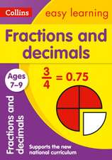 Collins Easy Learning Age 7-11 -- Fractions and Decimals Ages 7-9:  New Edition