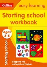 Collins Easy Learning Starting School Workbook:  Ages 3-5