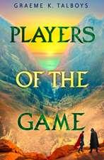 GRAEME K  TALBOYS: PLAYERS OF THE GAME PB