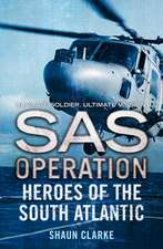 Heroes of the South Atlantic (SAS Operation):  New Edition