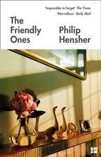 Hensher, P: Friendly Ones