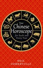 Your Chinese Horoscope for Each and Every Year