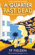 A Quarter Past Dead