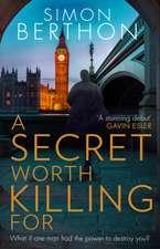 Secret Worth Killing For