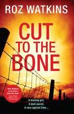 Watkins, R: Cut to the Bone