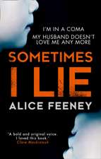 Sometimes I Lie