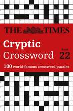 Times Cryptic Crossword Book 22