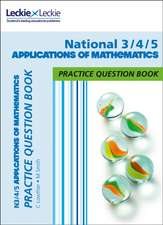 N3/4/5 Applications of Mathematics Practice Question Book