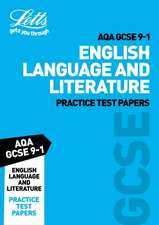 Letts AQA GCSE English Language and Literature Practice Test Papers