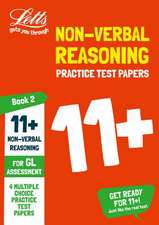 11+ Non-Verbal Reasoning Practice Test Papers - Multiple-Choice: for the GL Assessment Tests