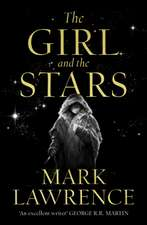 Lawrence, M: The Girl and the Stars