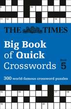 The Times Big Book of Quick Crosswords Book 5