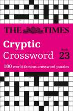 Times Cryptic Crossword Book 23