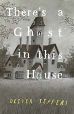THERES GHOST IN THIS HOUSE HB