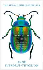 Extraordinary Lives of Insects