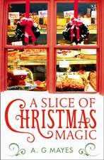 Slice of Christmas Magic