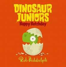 Happy Hatchday (Dinosaur Juniors, Book 1)