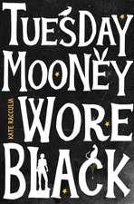 Tuesday Mooney Wore Black