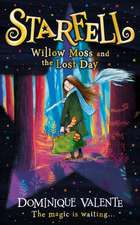 Starfell 01. Willow Moss and the Lost Day