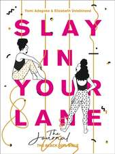 SLAY IN YOUR LANE JOURNAL HB