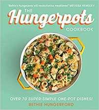 Hungerford, B: The Hungerpots Cookbook