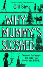 WHY MUMMYS SLOSHED HB